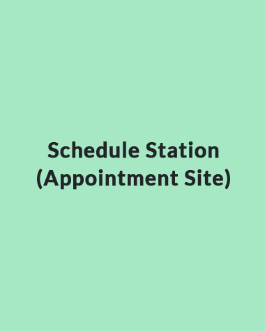 Schedule Station (Appointment Site)